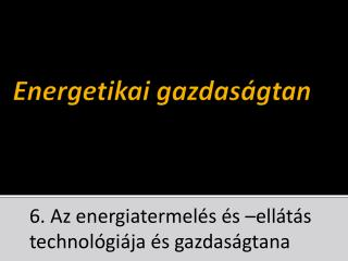 Energetikai gazdas�gtan