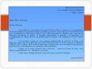 Monsieur Bernard ZONGO 24, rue Stendhal- Résidence  Streliski  82 76100 – ROUEN