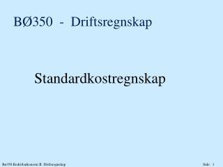 B 350  -  Driftsregnskap