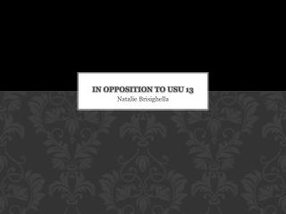 In Opposition to USU 13