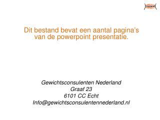 Dit bestand bevat een aantal pagina ' s van de powerpoint presentatie.