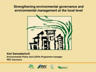 Strengthening environmental governance and environmental ...