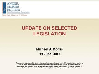 UPDATE ON SELECTED LEGISLATION
