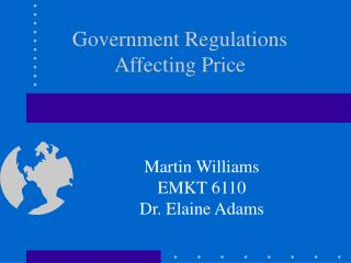 Government Regulations Affecting Price