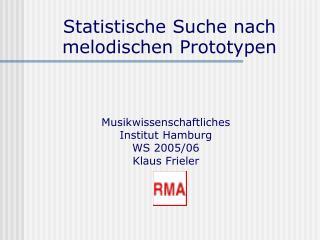 Statistische Suche nach  melodi schen Prototypen