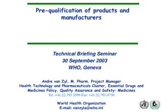 Pre-qualification of products and manufacturers