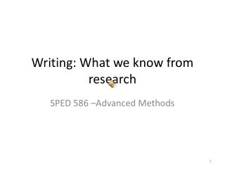 Writing: What we know from research