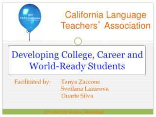 Developing College, Career and  World-Ready Students