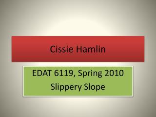 Cissie  Hamlin