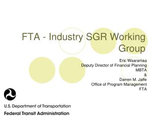 FTA - Industry SGR Working Group