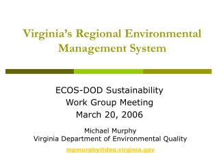 Virginia Regional Environmental Management System V-REMS