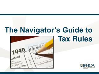 The Navigator's Guide to        Tax Rules