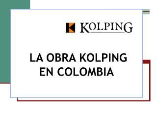 LA OBRA KOLPING EN COLOMBIA
