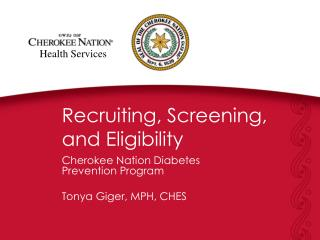 Recruiting, Screening, and Eligibility