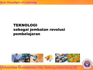 TEKNOLOGI  sebagai jembatan revolusi pembelajaran
