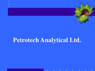 Petrotech Analytical Ltd.