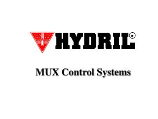 MUX Control Systems