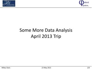 Some More Data Analysis April 2013 Trip