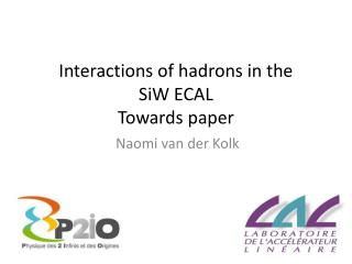 Interactions of hadrons in the  SiW  ECAL Towards paper