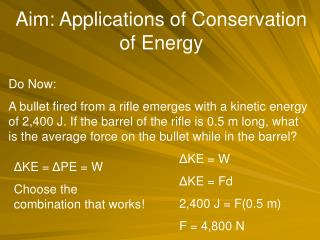 Aim: Applications of Conservation of Energy