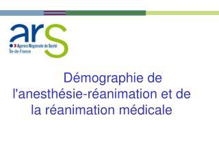 Démographie de l'anesthésie-réanimation et de la réanimation médicale