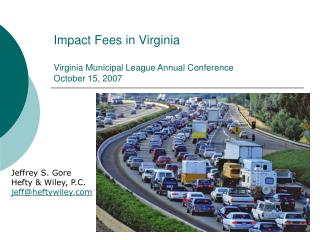 Impact Fees in Virginia	 Virginia Municipal League Annual Conference  October 15, 2007
