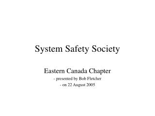 System Safety Society