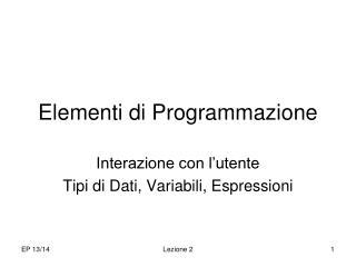 Elementi di Programmazione