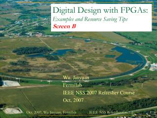 Digital Design with FPGAs: Examples and Resource Saving Tips Screen B