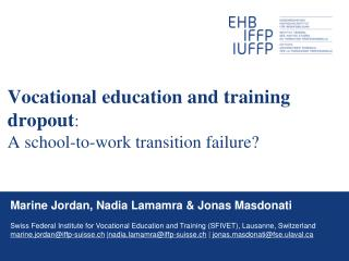 Vocational education and training dropout:  A school-to-work transition failure