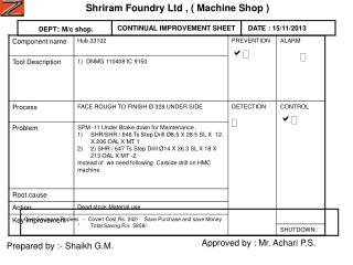 Shriram Foundry Ltd , ( Machine Shop )
