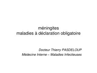m�ningites maladies � d�claration obligatoire