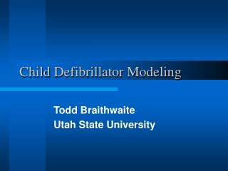 Child Defibrillator Modeling