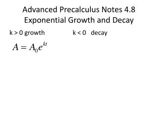 Advanced  Precalculus  Notes 4.8 Exponential Growth and Decay