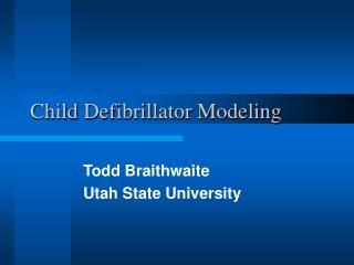 Child Defibrillator Modeling