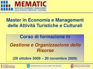 Master in Economia e Management delle Attività Turistiche e Culturali Corso di formazione in