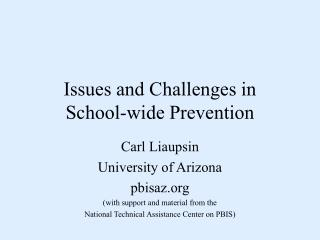 Issues and Challenges in School-wide Prevention