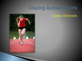 Staying Active Counts