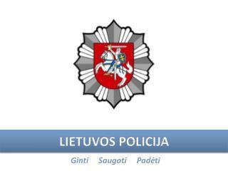 L IETUVOS  POLIC IJA