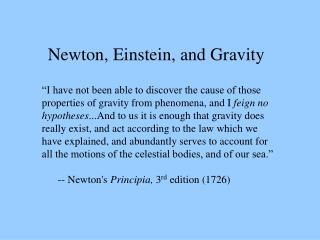 Newton, Einstein, and Gravity