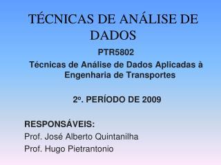 TÉCNICAS DE ANÁLISE DE DADOS