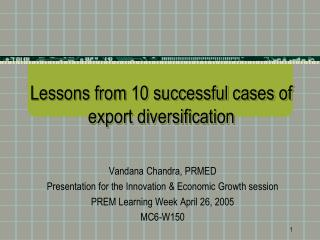 Lessons from 10 successful cases of export diversification