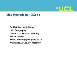 MSc Methods part XX: YY
