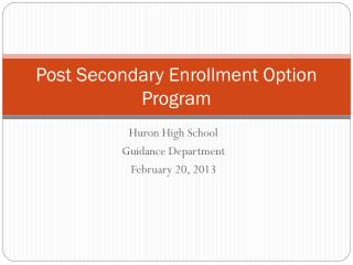 Post Secondary Enrollment Option Program