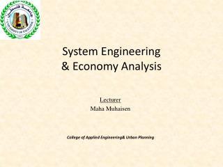 System Engineering  & Economy Analysis