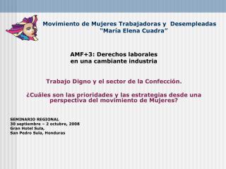 """Movimiento de Mujeres Trabajadoras y  Desempleadas                  """"María Elena Cuadra"""""""