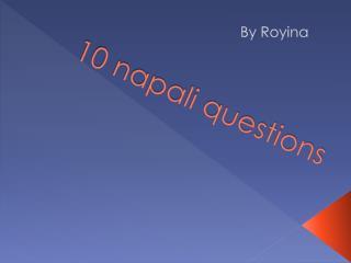 10 napali questions