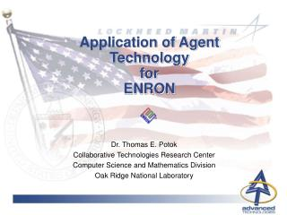 Application of Agent Technology for  ENRON