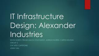 IT Infrastructure Design: Alexander Industries