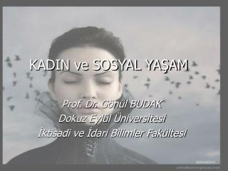 KADIN ve SOSYAL YA?AM